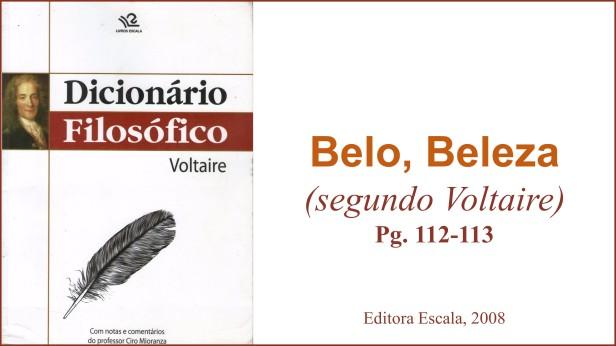 Belo, Beleza - Segundo Voltaire